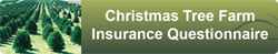 Christmas Tree Farm Insurance Questionnaire button